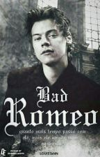 Bad Romeo // l.s {Book 1} by louistann