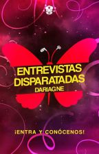 Entrevistas disparatadas.  by Dariagne