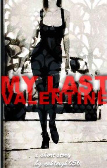 My Last Valentine