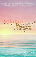 Selepas Senja by Ceyeol99