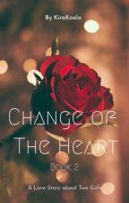 Change Of The Heart (Lesbian Romance) by KiraKoala