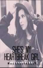 She's My Heartbreak Girl by hazzasgirl221