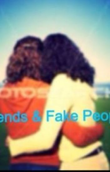 Friends & Fake People