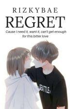 REGRET by Rizkybae