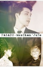 Pasado-WonChan/JuNo by ChanNCheshire