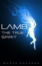 LAMB Book One And Two (STOPPED) by qawigirl