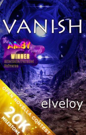 Vanish (ONC Finalist) by elveloy