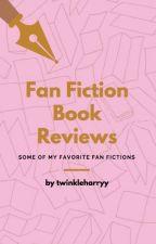 Fan Fiction Book Reviews by twinkleharryy