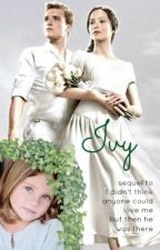 Ivy (sequel to I didn't think anyone could love me - but then he was there) by JosephineMichelleC