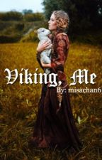 Viking, me. by Misachan6