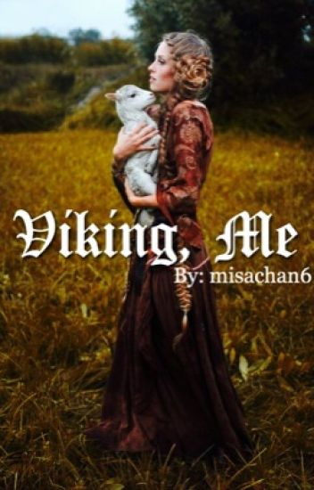 Viking, me.