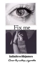Fix Me - The Vamps by infinitewithjames