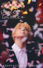 Sweet Winter || Yoonmin by nimyyo