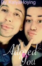 Adored By You | Biadore FanFic by KatyaHoying by katyahoying