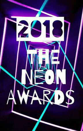 The Neon Awards 2018 [Open] by TheNeonAwards