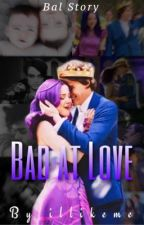 Mal and Ben: Bad at Love by illikeme