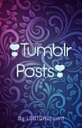 Tumblr Posts by LGBTQAccount