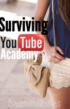 Surviving YouTube Acadamy by Bluehillhillbillies