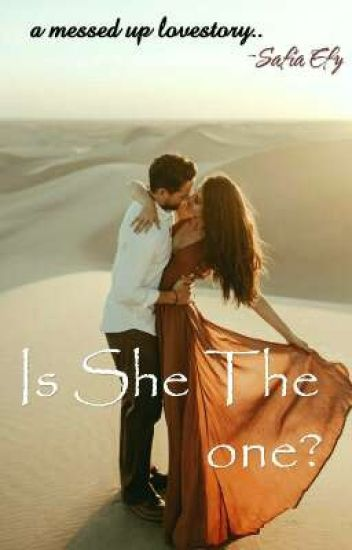 Is She The One?✔