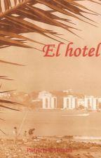 El hotel (El borrador) by Chilin