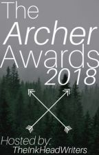The Archer Awards 2018 [OPEN] by thearcherawards