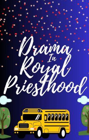 DRAMA in Royal Priesthood ✔️  by LazypenNaija