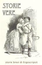 Storie Vere by ergoscripsit