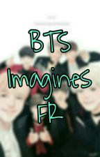 BTS imagine FR by RapMonny94