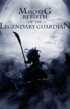 MMORPG: Rebirth of the Legendary Guardian 501-550 by XiaoFengYi