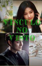 """""""VÍNCULO NO VISTO"""" by M_Milen00"""