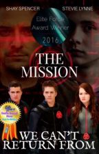 The Mission We Can't Return From (Lab Rats Fanfiction) by Smilie254