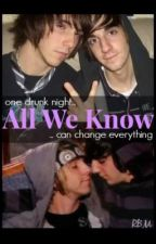 All We Know (Jalex) by RaisedByMusicc