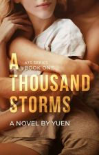 A Thousand Storms | Wattys 2018 by yuenwrites