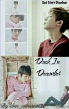 Dusk in December (Sad Story Chanhun) by elmi_wirastiti30