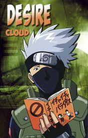 Desire (Kakashi) by CloudedSkies
