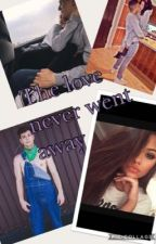 The love never went away(Anthony Trujillo ff)  by team10ff_