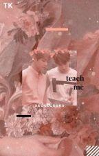 TEACH ME. ━ TAEKOOK by SEOULGGUKS