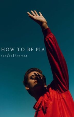How to be Pia by piercethemax_