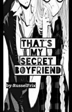 Seducing By My Secret Boyfriend by RusselFrix