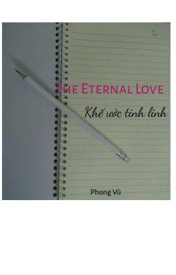 Đọc truyện The Eternal Love - Khế Ước Tinh Linh