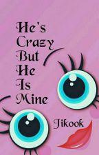 """He's Crazy but He is Mine""  (Jikook, Vmin) by JiminieEhPabo"