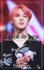 Back to you ↛ Jikook (2da temporada) by Medaraher