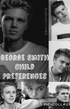 George Smith Child Preferences//New Hope Club by lowkeyfixed