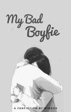 My Bad Boyfie by iqqi-itchy