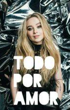 Todo Por Amor|Instagram| S.V by Pochosaurus