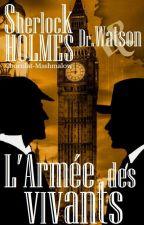 Les Vampires de Londres T5: L'Armée des vivants by Chocolat-Mashmalow