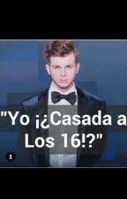 Yo !¿Casada A Los 16!? (Chandler Riggs_Asa Buttefield & Tu) by GladysAnn55