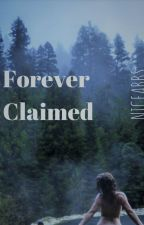 Forever Claimed by niceabbs
