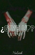 ''~☆ ¿Give up? ''☆ -jh- by SmallPain