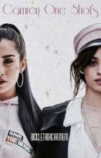 Camren One Shot's by BicicletaDaCarmem